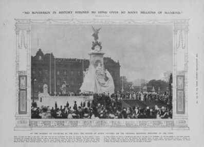 """ 'Looking Towards the Heart of the Great City Whose People She Knew and Loved so Well': The Statue of Queen Victoria on the Queen Victoria Memorial Now Unveiled"": unveiling by King George V on May 16, 1911."