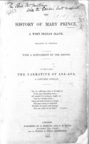 Mary Prince with ed. Thomas Pringle, *The History of Mary Prince...* (London: F. Westley and A.H. Davis; Edinburgh: Waugh & Innes, 1831), title page.